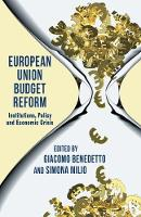 European Union Budget Reform: Institutions, Policy and Economic Crisis (Paperback)