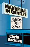 Marketing in Context: Setting the Scene (Paperback)