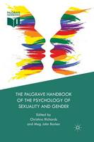 The Palgrave Handbook of the Psychology of Sexuality and Gender (Paperback)