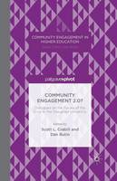 Community Engagement 2.0?: Dialogues on the Future of the Civic in the Disrupted University - Community Engagement in Higher Education (Paperback)