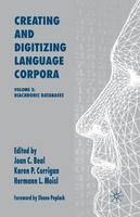 Creating and Digitizing Language Corpora: Volume 2: Diachronic Databases (Paperback)