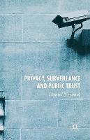 Privacy, Surveillance and Public Trust (Paperback)