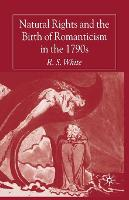 Natural Rights and the Birth of Romanticism in the 1790s (Paperback)