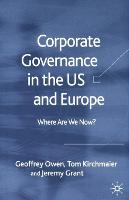 Corporate Governance in the US and Europe: Where Are We Now? (Paperback)