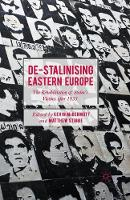 De-Stalinising Eastern Europe: The Rehabilitation of Stalin's Victims after 1953 (Paperback)