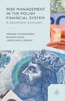 Risk Management in the Polish Financial System (Paperback)