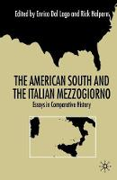 The American South and the Italian Mezzogiorno: Essays in Comparative History (Paperback)