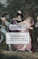 Shakespeare and Emotions: Inheritances, Enactments, Legacies - Palgrave Shakespeare Studies (Paperback)