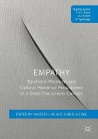 Empathy: Epistemic Problems and Cultural-Historical Perspectives of a Cross-Disciplinary Concept - Palgrave Studies in the Theory and History of Psychology (Paperback)