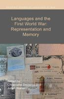 Languages and the First World War: Representation and Memory - Palgrave Studies in Languages at War (Paperback)