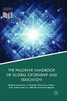The Palgrave Handbook of Global Citizenship and Education (Paperback)