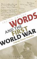 Words and the First World War: Language, Memory, Vocabulary (Hardback)
