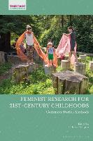 Feminist Research for 21st-Century Childhoods: Common Worlds Methods - Feminist Thought in Childhood Research (Hardback)