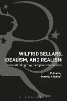 Wilfrid Sellars, Idealism, and Realism