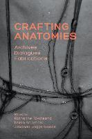 Crafting Anatomies