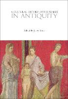 A Cultural History of the Senses in Antiquity - The Cultural Histories Series (Paperback)