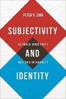 Subjectivity and Identity: Between Modernity and Postmodernity - Bloomsbury Studies in Philosophy (Paperback)