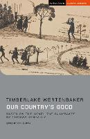 Our Country's Good: Based on the novel 'The Playmaker' by Thomas Keneally - Student Editions (Paperback)
