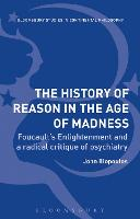 The History of Reason in the Age of Madness