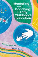 Mentoring and Coaching in Early Childhood Education (Hardback)