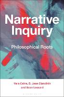 Narrative Inquiry: Philosophical Roots (Paperback)