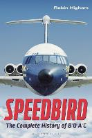 Speedbird: The Complete History of BOAC (Paperback)