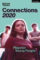 National Theatre Connections 2020: Plays for Young People - Modern Plays (Paperback)