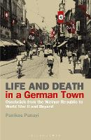 Life and Death in a German Town: Osnabruck from the Weimar Republic to World War II and Beyond (Paperback)