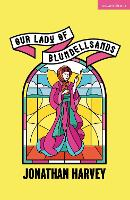 Our Lady of Blundellsands - Modern Plays (Paperback)