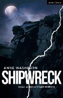 Shipwreck (Dual Audio/Stage Edition) - Modern Plays (Paperback)