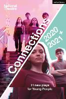 National Theatre Connections 2021: 11 Plays for Young People