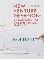 New Venture Creation: A Framework for Entrepreneurial Start-ups (Paperback)