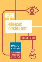 Forensic Psychology - Macmillan Insights in Psychology series (Paperback)
