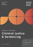 Core Statutes on Criminal Justice & Sentencing 2020-21