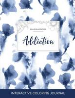 Adult Coloring Journal: Addiction (Sea Life Illustrations, Blue Orchid) (Paperback)