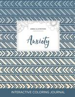 Adult Coloring Journal: Anxiety (Animal Illustrations, Tribal) (Paperback)