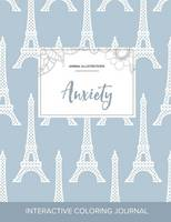 Adult Coloring Journal: Anxiety (Animal Illustrations, Eiffel Tower) (Paperback)