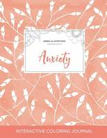 Adult Coloring Journal: Anxiety (Animal Illustrations, Peach Poppies) (Paperback)