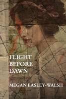 Flight Before Dawn (Paperback)