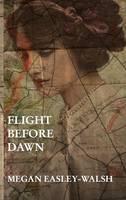 Flight Before Dawn (Hardback)