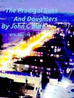 The Prodigal Sons and Daughters (Hardback)