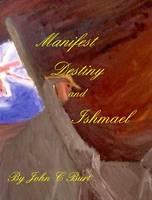 Manifest Destiny and Ishmael (Hardback)
