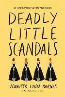Deadly Little Scandals (Hardback)