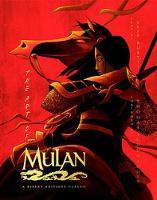 The Art Of Mulan: A Disney Editions Classic - Foreword by Thomas Schumacher (Hardback)