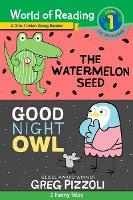 The World of Reading Watermelon Seed and Good Night Owl 2-in-1 Listen-Along Reader: 2 Funny Tales with CD! (Hardback)
