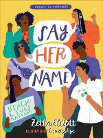 Say Her Name: Poems to Empower (Hardback)