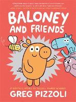 Baloney And Friends (Hardback)