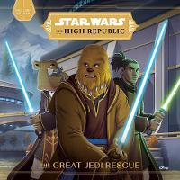 Star Wars The High Republic: The Great Jedi Rescue (Paperback)