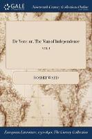 de Vere: Or, the Man of Independence; Vol. I (Paperback)