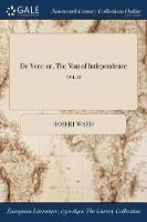 de Vere: Or, the Man of Independence; Vol. II (Paperback)